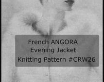 French Angora Jacket Stole Knitting Pattern Stole Knitting Pattern  50's--#CRW26-PDF FILE- Pattern Available Mailed-INQUIRE