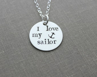 Sterling Silver I love my sailor necklace with anchor, Hand stamped Navy Girlfriend Jewelry, Nautical Jewelry, Long distance, Deployment
