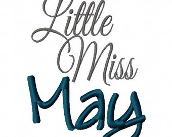 Little Miss May 4x4 5x7 6x10 Machine Embroidery Designs Instant Download Birthday newborn birthstone pageant girl shirt bib baby shower gift