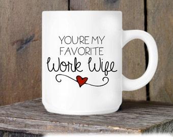 Coworker Gift, Coffee Mug, Work Wife Coffee Mug, Novelty Ceramic Mug, Humorous Quote Mug, Funny Coffee Cup Boss Gift Idea, Mug Exchange