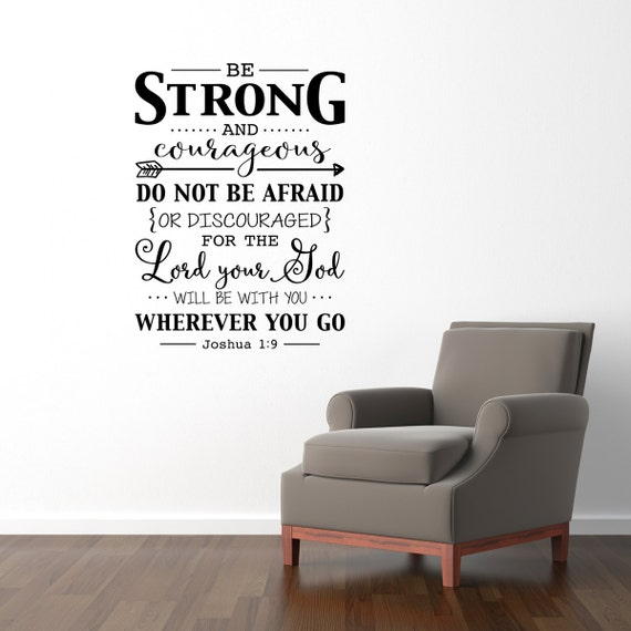 Be Strong And Courageous Wall Decal Quote Bible Verse - Wall decals quotes bible