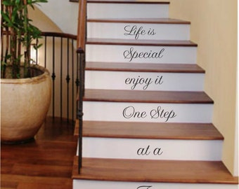 Life is Special One Step Stairs Decal, Vinyl Wall Lettering, Vinyl Decals, Wall Quotes, Vinyl Letters, Wall Words, Lettering for Stairs