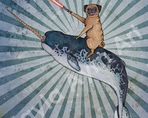 """LIMITED TIME ONLY """"Pug with a Lightsaber Riding a Narwal into Battle"""" print of original ink and watercolor Star Wars inspired illustration"""