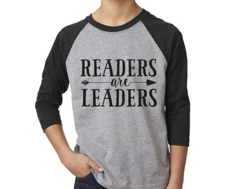 Readers are Leaders, Youth shirt, promote reading, library, literacy, teacher, gift, reading, birthday, books, love, early