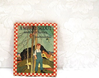 A Merry Scout and Other Stories, by Edna Payson Brett, illustrated by Garada Clark Riley, copyright 1922