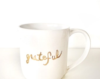 Grateful oversized cappuccino mug in 22k gold text gift handmade ceramic mug coffee cup