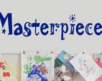 Masterpieces -Vinyl Lettering decal wall childrens room classroom decals kids words bedroom art quotes graphics Home decor itswritteninvinyl