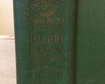Vintage Garden Book from 1948 - 10,000 Garden Questions - Tattered Gardening Book