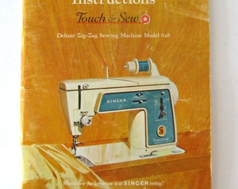 1960s Singer Touch & Sew Model 628 Sewing Machine Owners Manual, 64 pp, Long Shank 1966