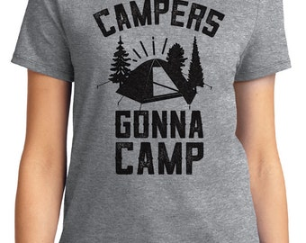 Campers Gonna Camp Camping Outdoors Unisex & Women's T-shirt Short Sleeve 100% Cotton S-2XL Great Gift (T-CA-13)
