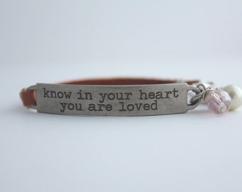 Leather Quote Bracelet, Know in Your Heart You are Loved, Pearl Crystal, Love Quote, Girlfriend Gift, Love Bracelet, Inspirational Quote