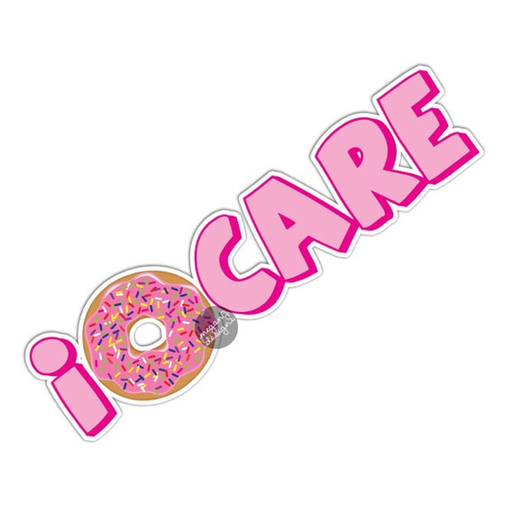 I Donut Care Sticker Cute Car Decal Laptop Decal Donut Bumper
