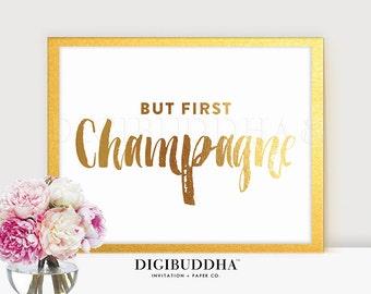 BUT FIRST CHAMPAGNE Gold Foil Bar Sign Party Sign Wedding Signs Bar Cart Bar Art Pop Fizz Clink Poster Alcohol Wall Art Drinks Cocktail B22