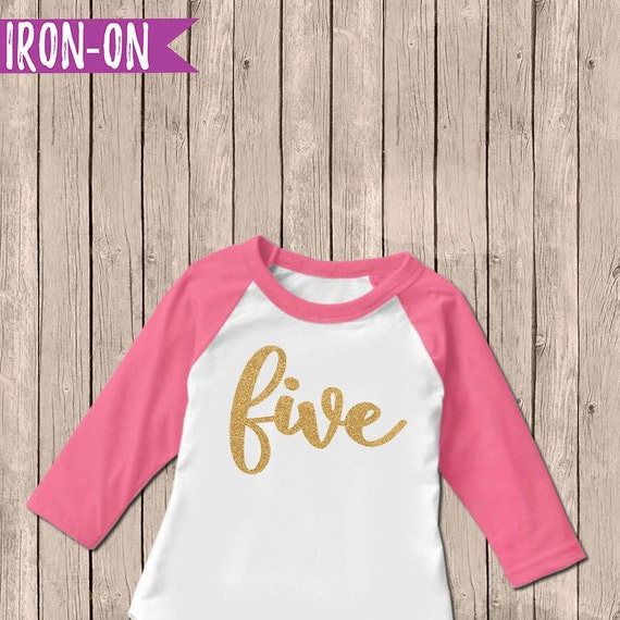 Gold Five Birthday Outfit Iron On Decal Fifth Birthday Iron