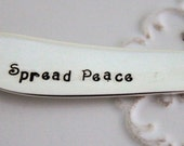 Vintage Silverplate Spreader - Hand Stamped SPREAD PEACE - ORLEANS 1964 Butter Spreader Birthday Gift - Ready To Ship