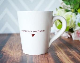 Mother of the Groom Gift - Mother of the Groom Coffee Mug