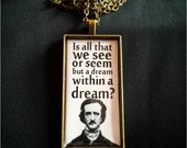"Bookish necklace: ""Is all that we see or seem but a dream within a dream?"" from Poe's poem"