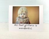 "Claudia China Doll Funny Card ""Glitters"" Humor Dolly Stationary"