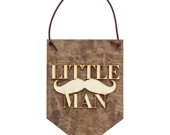 Little Man - Baby Boy Decor - Nursery Decor Sign - Baby Shower Gifts - Nursery Wall Art - Mustache Sign - Wooden Wall Banner - Gifts for Her