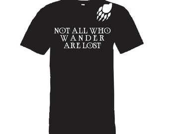 Not All Who Wander Are Lost Shirt - T-Shirt. Long Length Tee. Black, White, Grey