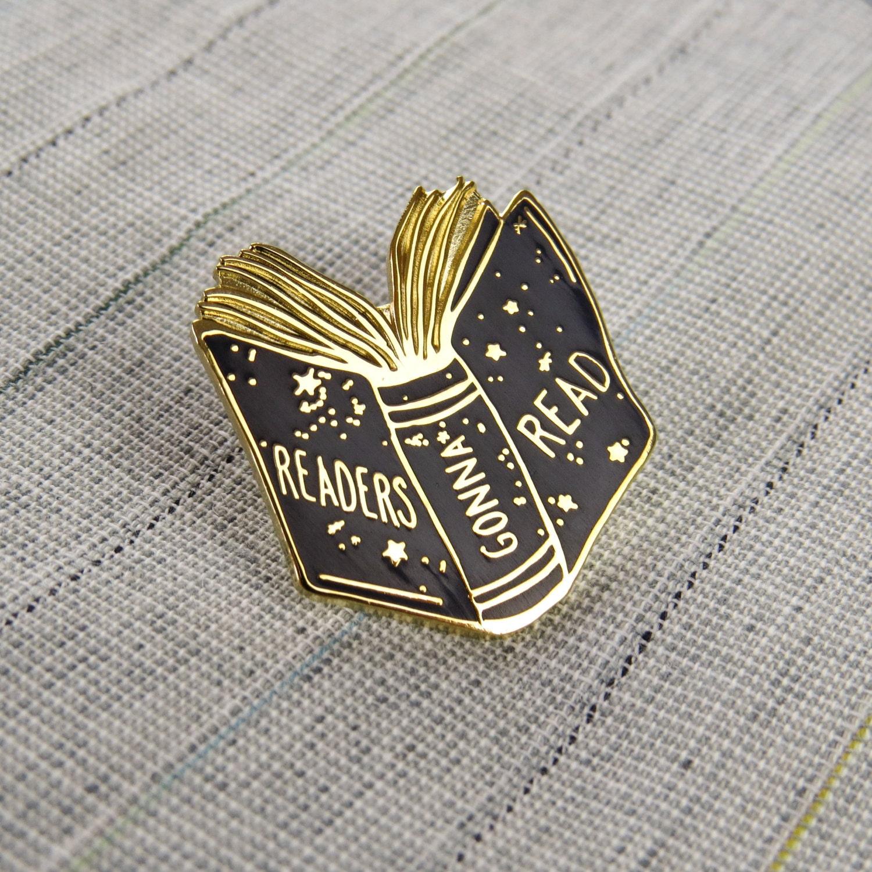 Readers Gonna Read Book Enamel Pin Book Enamel Pin Badge