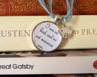 "Jane Eyre Necklace - ""I am no bird, and no net ensnares me..."" by Charlotte Bronte"
