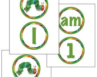 INSTANT DOWNLOAD Printable High Chair Banner-The Very Hungry Caterpillar, DIY Digital File, I am 1