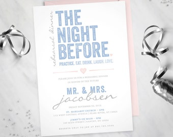 The Night Before – Rehearsal Dinner Invitation (Digital file)
