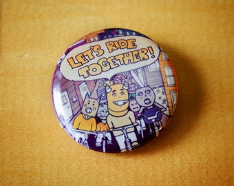 Let's Ride Together (Pro Bikes)  //  1.25 inch button