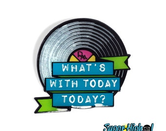 """Friggin' Rex Manning Day. (Empire Records Inspired 1.25"""" Enamel Pin)*Damn the Man - 90s - Movie Quote - Rex Manning - Glitter - Rock n Roll*"""