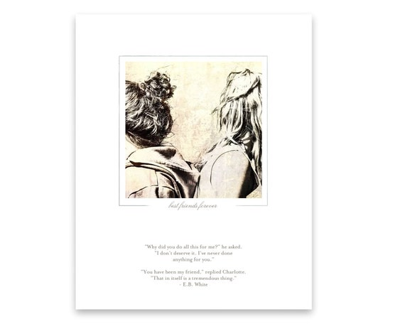 Unique Fine Art Photo Print with Literary Quote from Charlotte's Web about Friendship and Gratitude. Gift for Best Friends. BFF Present.