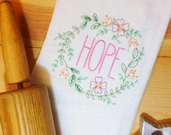 Hope Tea Towel~ Hope Towel~ Embroidered Kitchen Towels ~ Dish Towels~ Kitchen Decor~ Free Shipping