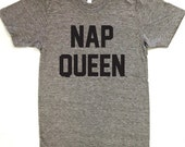 Nap Queen T-shirt. American Apparel Track Tee Womens & Unisex Sizes