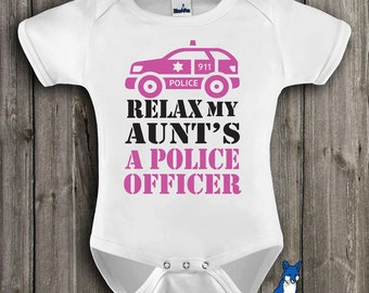 Police Officer-baby clothing-Relax my Aunt's a Police Officer-Cute baby shirt-baby bodysuit-Baby Police Outfit-Blue Fox Apparel-276