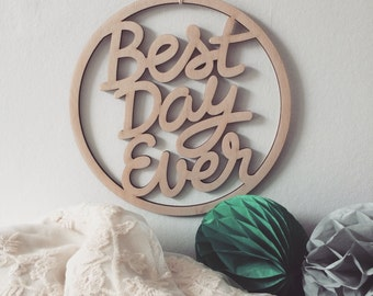 WOOD SIGN - Best Day Ever
