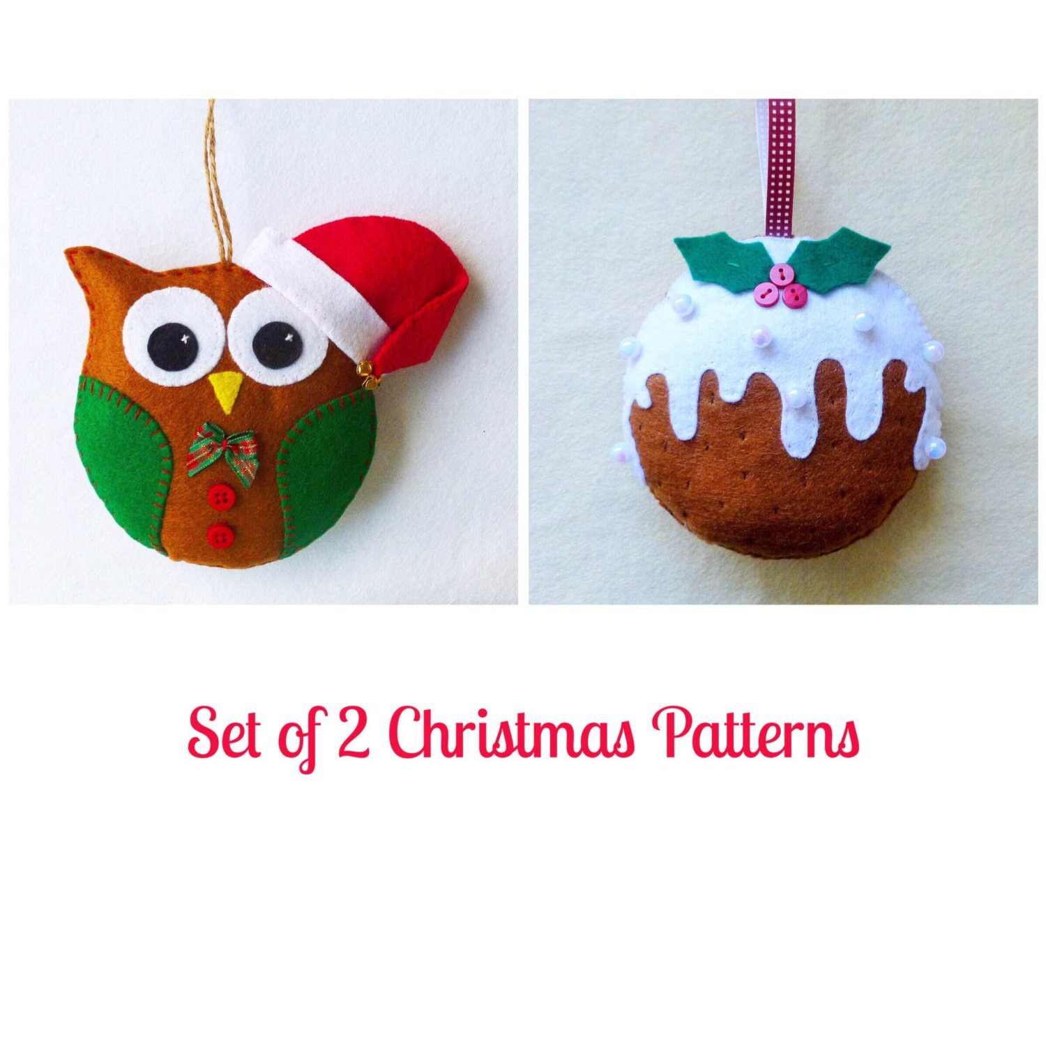Christmas felt ornaments - Set Of 2 Felt Christmas Ornament Patterns Santa Owl And Christmas Pudding Tutorials