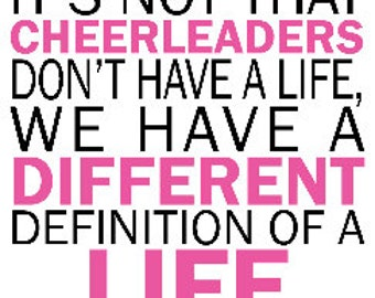 Cheerleader T Shirt/ Cheer Shirt/It's Not That Cheerleaders Don't Have A Life We Have A Different Definition of A Life Short Sleeve T-Shirt