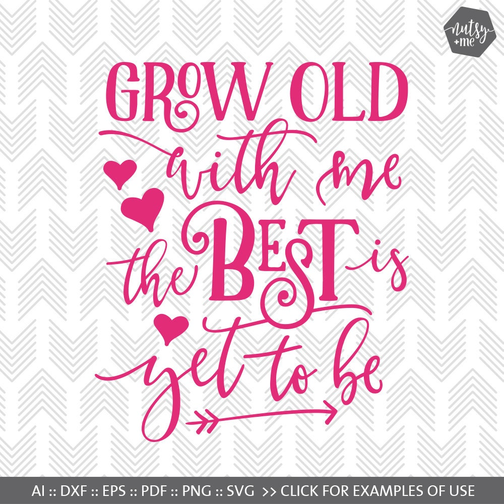 Download Grow Old Love Quote Valentines SVG Typography Scrapbook