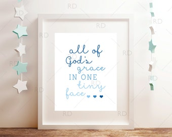 All of God's grace in one tiny face - PRINTABLE Wall Art / All of God's grace Quote Art / Three for One Printable: Blues, Pinks and Purples