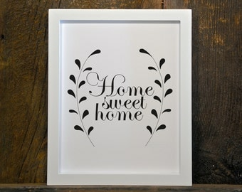 HOME SWEET HOME, quote, home, black & white, instant download, wall art, printable, print