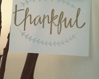 Thankful -Cardstock-hand-painted sign, rustic--8.5x11