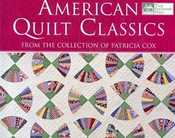 American Quilt Classics by Patricia Cox