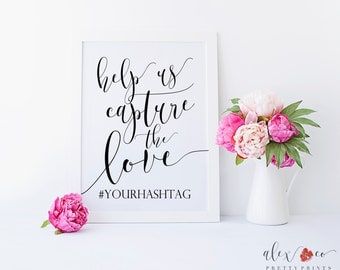 Wedding Hashtag Sign Printable. Hashtag Wedding Sign. Hashtag Sign. Wedding Hashtag. Instagram Wedding Sign. Help Us Capture The Love.