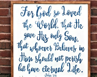 John 3 16, For God So Loved the World, Scripture sign, Bible verse sign
