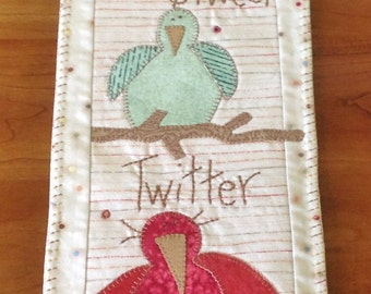 Tweet, Tweet, Twitter Bird and Branch Appliqued Wall Hanging