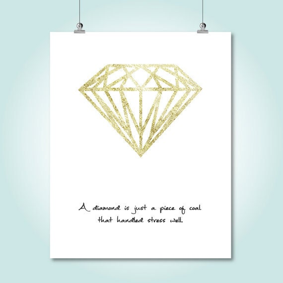 Diamond Quotes Amusing Diamond Quote Wall Art Gold Motivational Quotes Instant