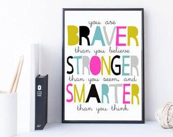 Nursery Art Print, Printable Kids Room Decor, Winnie The Pooh Quote, Braver Than You Believe, Stronger Than You Seem, Smarter Than You Think