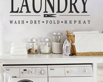 Laundry Room Wall Decal - Wash Dry Fold Repeat Laundry Wall Decal