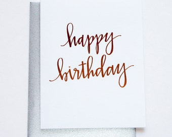 Rose Gold Foil. Chic. Glam. Happy Birthday Letterpress Card
