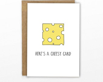 Cheesy Pun Card ~ By Cypress Card Co.